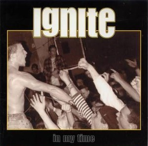 【USED】IGNITE / in my time