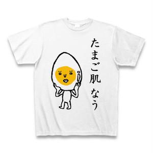 Tシャツ「たまご肌なう」