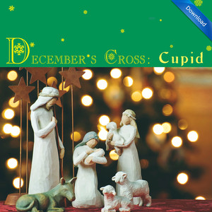 December's Cross: Cupid (FLAC Download)