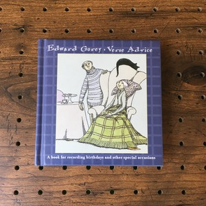 verse advice: a book for recording birthdays and other special occasions:Edward Gorey(エドワード・ゴーリー)