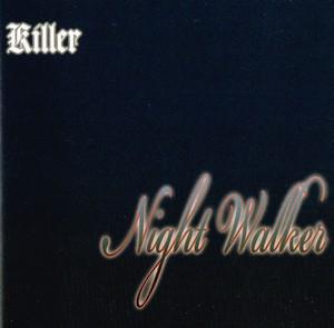 Night Walker / Killer