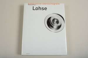 Lichard Paul Lohse / Konstruktive Gebrauchsgrafik