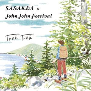 CD「Trek Trek / SASAKLA & John John Festival」