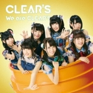 【CLEAR'S】We are CLEAR'S(CD)