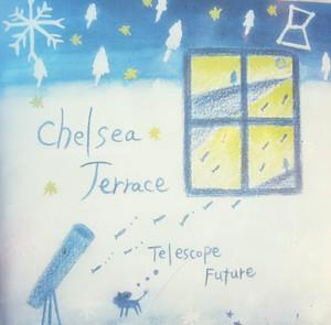 Telescope Future テレスコープフューチャー/チェルシーテラス3rdCDアルバム)