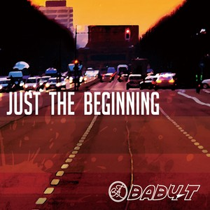BABY-T / Just The Beginning