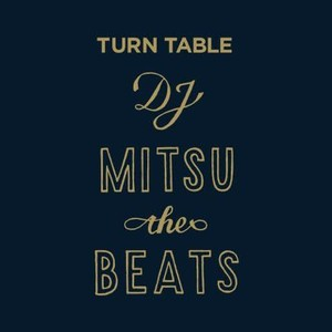 【予約/LP】DJ Mitsu the Beats - TURN TABLE