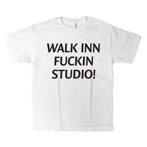 WALK INN FUCKIN STUDIO! Tee <ホワイト>