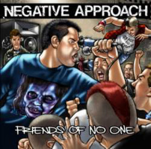 Negative Approach – Friends Of No One CD