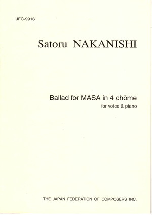 N14i91 Ballad for MASA in 4 chome(Song and Piano/S. NAKANISHI /Full Score)