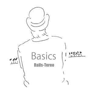 Rails-Tereo 3rd Mini Album『Basics』
