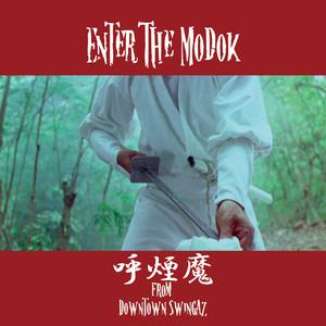 呼煙魔 / Enter The Modok (Instrumental)※別途送料着払い