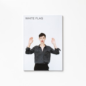 WHITE FLAG by Hanna Putz & Sophie Thun