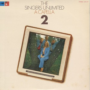 The Singers Unlimited ‎/ A Capella II (LP)