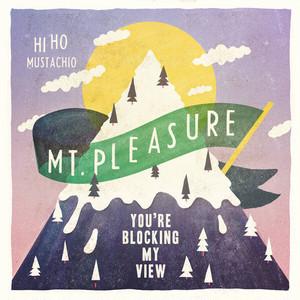 "[FURU-002] Hi Ho Mustachio - "" Mt. Pleasure, You're Blocking My View "" [7 Inch Vinyl + DL Coupon]"