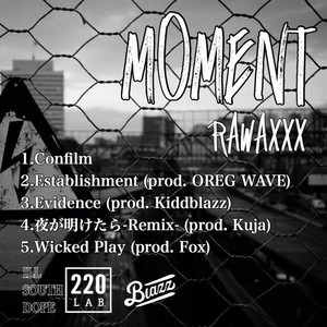 [CD] Moment -RAWAXXX-*12/5発送開始!!