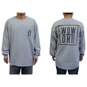 【wow OH!!】ワオ!!  L/S Tシャツ gray wow-8 ※こちらの商品は受注生産品となります※