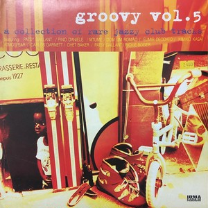 Various ? Groovy Vol. 5 - A Collection Of Rare Jazzy Club Tracks[中古2LP]