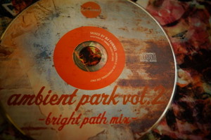 DJ FUNNEL「Ambient Park Vol.2 〜Bright Path Mix〜」