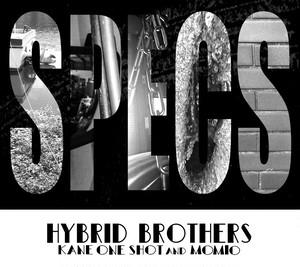 =SPECS= HYBRID BROTHERS