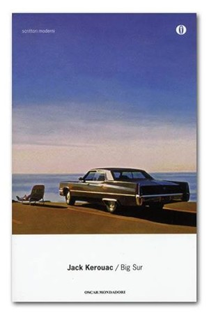 □ BIG SUR | Jack Kerouac | Oscar Mondadori | 1998