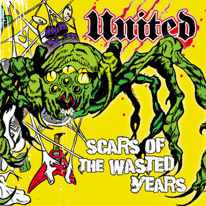 【UNITED】Scars Of The Wasted Years