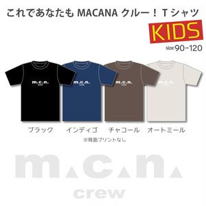 MACANA crew T-shirt【KIDS】受注生産