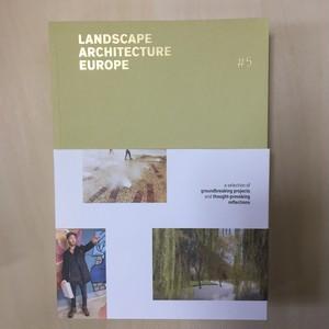 Landscape Architecture Europe 5 ヨーロッパ中からの200作品の審査から選ばれた48の現代プロジェクトを紹介