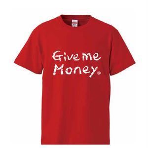 【6/10までの受注生産】Give me Money Tシャツ (レッド)