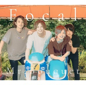 【Mr.Bouquet】Focal
