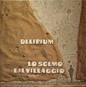 【LP】DELIRIUM/Lo Scemo E Il Villaggio