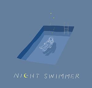 暮らしのヒント / Night swimmer