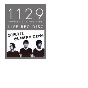 ライブ音源【mp3】2019.07.12@UMEDA Zeela(1129_190712_Zeela.mp3)