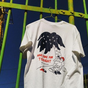 """HAVE SOME FUN TONIGHT"" T-shirts WHITE"