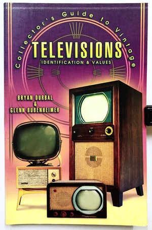 Collector's Guide to Vintage Televisions(ヴィンテージ・テレビのコレクション・ガイド)