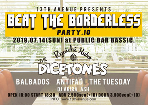 BEAT THE BORDERLESS party.10  2019/07/14(sun)@public bar bassic.