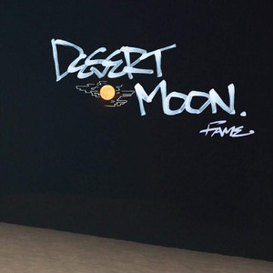 FAME / Desert Moon