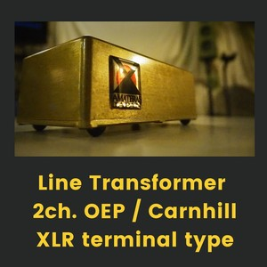 LineTransformer 2ch.OEP/Carnhill/XLR terminal type-AMATERAS 0002