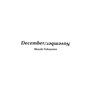 """December, November""  Text"