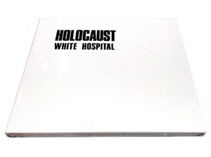 [NEW] White Hospital - Holocaust (1984|2014) [CD]