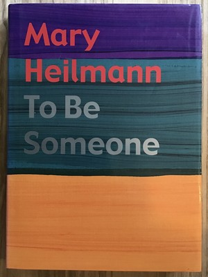 Mary Heilmann  To Be Someone