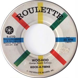 Rock-A-Teens – Woo-Hoo / Untrue