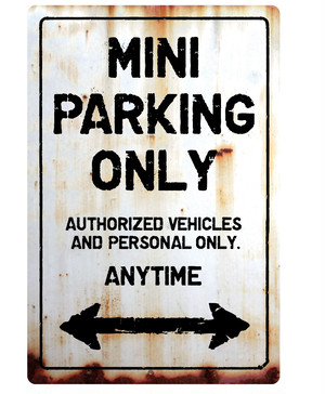 MINI Parking Onlyサインボード