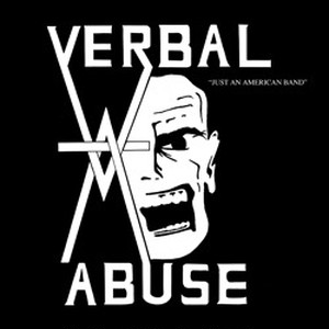 Verbal Abuse - Just an american band CD