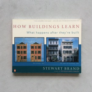 How Buildings Learn / Stewart Brand