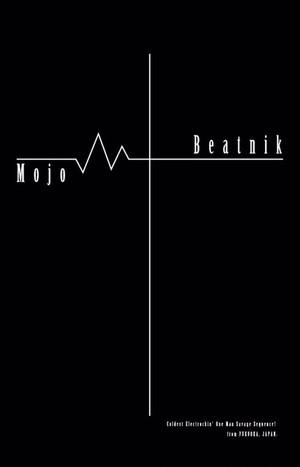Mojo Beatnik教典 1st Tape(CD-R set) Limited100