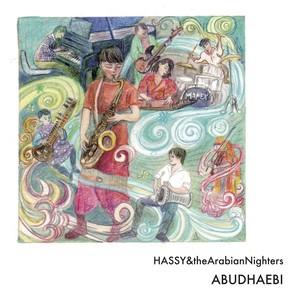 HASSY&theArabianNigters「ABUDAEBI」