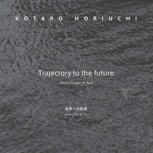 未来への軌跡 -ヨーロッパからアジアへ- / kh croquis 007-  Trajectory to the future -from Europe to Asia- / kh croquis 007