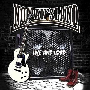 NO MAN'S LAND - Live & Loud CD