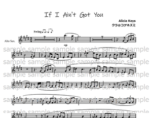 Alicia Keys 『If  I  Ain't  Got  You 』メロディー譜